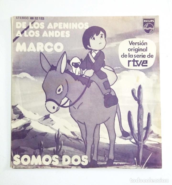 MARCO – DE LOS APENINOS A LOS ANDES / SOMOS DOS – VERSIÓN ORIGINAL DE LA SERIE RTVE (Música - Discos - Singles Vinilo - Música Infantil)