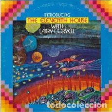 Discos de vinilo: LARRY CORYELL - INTRODUCING THE ELEVENTH HOUSE LP. Lote 77290469
