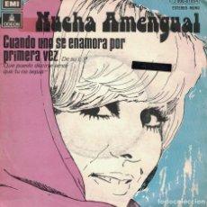 Discos de vinilo: NUCHA AMENGUAL - CUANDO UNO SE ENAMORA POR PRIMERA VEZ / ESTA LLOVIENDO (SINGLE ESPAÑOL DE 1975). Lote 77294549