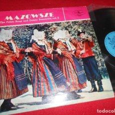 Discos de vinilo: MAZOWSZE THE POLISH SONG AND DANCE ENSEMBLE VOL.2 LP MUZA EDICION POLONIA FOLK POLACO. Lote 77296229