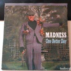 Discos de vinilo: SINGLE MADNESS - ONE BETTER DAY - STIFF UK 1984 VG+. Lote 77300225