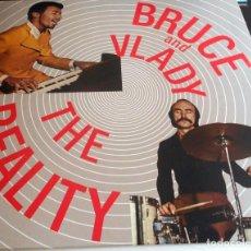 Discos de vinilo: BRUCE AND VLADY LP THE REALITY JAZZ PROGRESIVO. Lote 77303729