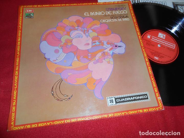 ORQUESTA DE PARIS DIR.SEIJI OZAWA STRAVINSKY EL PAJARO DE FUEGO LP CUADROFONICO QUADRAPHONIC SPAIN (Música - Discos - LP Vinilo - Clásica, Ópera, Zarzuela y Marchas)