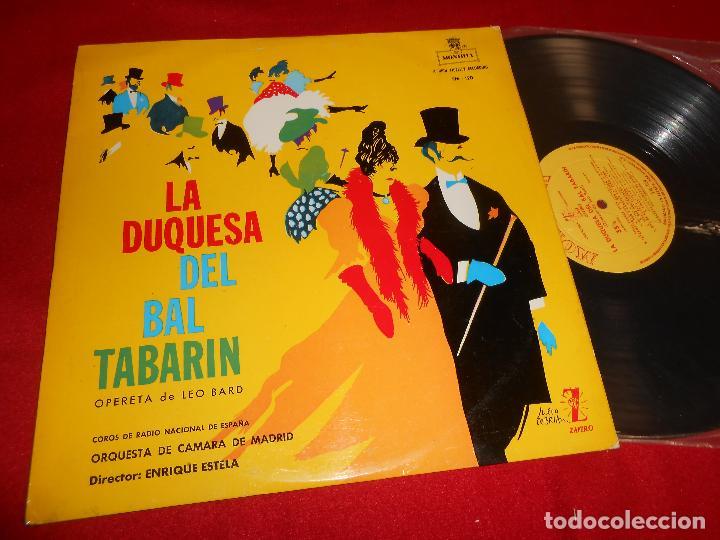 ORQUESTA DE CAMARA DE MADRID DIR. ENRIQUE ESTELA LA DUQUESA DEL BAL TABARIN LP 1961 ZAFIRO SPAIN (Música - Discos - LP Vinilo - Clásica, Ópera, Zarzuela y Marchas)