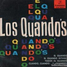 Discos de vinilo: LOS QUANDOS - EL QUANDO / EL QUANDO GITANO...EP COLUMBIA DE 1965 ,RF-1837 . BUEN ESTADO. Lote 77379885