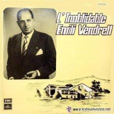 Discos de vinilo: EMILIO VENDRELL - EL INOLVIDABLE - LP REGAL 1966 . Lote 77387529