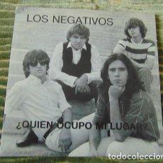 Discos de vinilo: LOS NEGATIVOS – ¿QUIÉN OCUPÓ MI LUGAR? - SINGLE PROMO. Lote 77400709