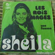 Discos de vinilo: SHEILA - LES ROIS MAGES - UNE FEMME - SINGLE 45RPM. Lote 77401533