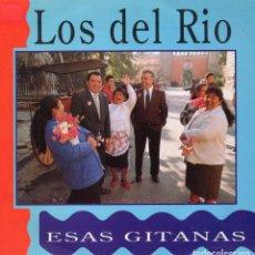 Discos de vinilo: DEL RIO, SG, ESAS GITANAS + 1, AÑO 1992 PROMO. Lote 77406337