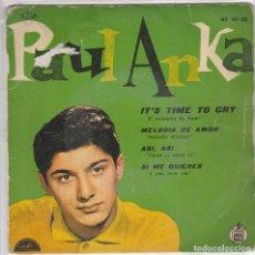 Discos de vinilo: PAUL ANKA / EL MOMENTO DE LLORAR + 3 (EP 1960). Lote 77428305