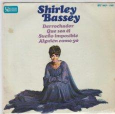 Discos de vinilo: SHIRLEY BASSEY / DERROCHADOR + 3 (EP 1967). Lote 77434529