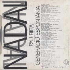 Discos de vinilo: PAU RIBA I GENERACIO ESPONTANIA, LA NIT DE NADAL / EL MATÍ DE NADAL SG 1987 RAR, DIFICIL. Lote 77501325