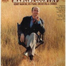 Discos de vinilo: HENRY MANCINI, HIS PIANO, ORCHESTRA & CHORUS – MANCINI COUNTRY - LP 1970 - ED. USA - PROMO. Lote 77519557