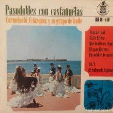 Discos de vinilo: PASODOBLES CON CASTAÑUELAS. CARMELUCHI VELÁZQUEZ Y SU GRAN GRUPO DE BAILE.. Lote 77519965