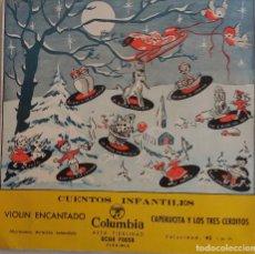 Discos de vinilo: BOLICHE. VIOLÍN ENCANTADO, CAPERUCITA Y LOS TRES CERDITOS. EP. Lote 77581529