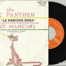 Discos de vinilo: HENRY MANCINI SINGLE THE PINK PANTHER B.S.O. PANTERA ROSA ESPAÑA 1972 . Lote 77615113
