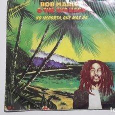 Discos de vinilo: BOB MARLEY & THE WAILERS NO IMPORTA, QUE MÁS DA. Lote 77645569