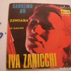Discos de vinilo: ANTIGUO SINGLE - SAN REMO 69 - IVA ZANICCHI - ENVIO INCLUIDO A ESPAÑA. Lote 77658901