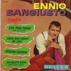 Discos de vinilo: ENNIO SANGIUSTO - UNO PARA TODAS + 3 EP. Lote 77670217