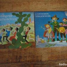 Discos de vinilo: LOTE 2 DISCOS VINILO - CANTEMOS VILLANCICOS + ALEGRES VILLANCICOS - PHILIPS 1960. Lote 77726249