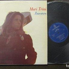 Discos de vinilo: MARI TRINI: LP AMORES. BUEN ESTADO Y FUNCIONANDO. Lote 77726469