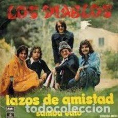 Discos de vinilo: LOS DIABLOS - LAZOS DE AMISTAD SINGLE 7. Lote 77734285