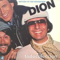 Discos de vinilo: DION -RETURN OF THE WANDERER LP. Lote 77741945