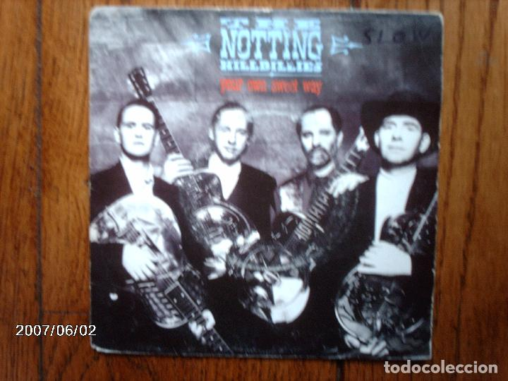 THE NOTTING HILLBILLIES - YOUR OWN SWEET WAY + BEWILDERED (Música - Discos - Singles Vinilo - Pop - Rock Extranjero de los 90 a la actualidad)