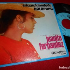 Discos de vinilo: JUANITO FERNANDEZ SITAMALOBADUDO/BALAPAPA 7 SINGLE 1970 DISCOPHON EXCELENTE ESTADO. Lote 77806581