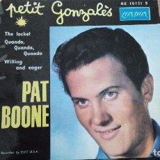 Discos de vinilo: PAT BOONE PETIT GONZALES EP FRANCE. Lote 77842537