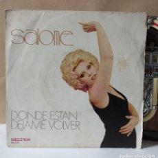 Discos de vinilo: SALOME. DONDE ESTAN. BELTER .1974. Lote 77846853