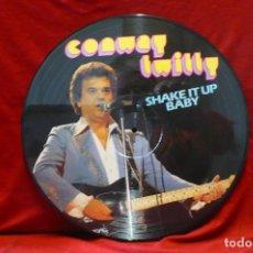 Discos de vinilo: CONWAY TWITTY - SHAKE IT UP BABY, PICTURE DISC, DEL 1984, ALEMANIA, TEMAS EN DESCRIPCION.. Lote 77865673