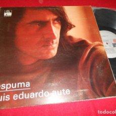 Discos de vinilo: LUIS EDUARDO AUTE ESPUMA LP 1974 ARIOLA GATEFOLD EDICION ESPAÑOLA SPAIN. Lote 77869361