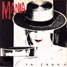 Discos de vinilo: MANIA - IN JAPAN + TELEVISION SINGLE 1984 SPAIN. Lote 77891753