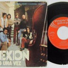 Discos de vinilo: CONEXION - SOLO UNA VEZ + WAIKING TO THE HELL - MOVIE PLAY 1971 DIFICIL DE CONSEGUIR. Lote 77919249
