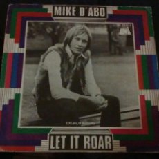 Discos de vinilo: MIKE D'ABO. SINGLE CALIFORNIA LINE / LET IT ROAR. Lote 77927731