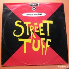 Discos de vinilo: DOUBLE TROUBLE STREET TUFF MAXI GERMANY 1989 PDELUXE . Lote 77929449