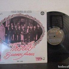 Discos de vinilo: ANIBAL TROILO PICHUCO BUENOS AIRES TANGO CARATULA DOCUMENTAL DISCOGRAFIA LP T89 VG. Lote 77935117