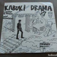 Discos de vinilo: SINGLE KABUKI DRAMA - LIBERTAD DE IMAGEN - 1986 VG+ + HOJA PROMO. Lote 78001113