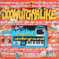Discos de vinilo: DIGITAL UNDERGROUND - DOOWUTCHYALIKE / HIP HOP DOLL (MAXI) . Lote 78039441