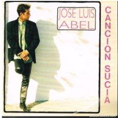 Disques de vinyle: JOSE LUIS ABEL - CANCIÓN SUCIA - SINGLE 1992 - PROMO. Lote 78041845