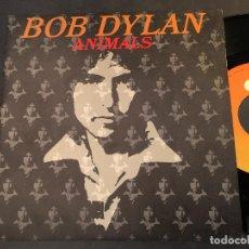 Discos de vinilo: BOB DYLAN (ANIMALS) SINGLE ESPAÑA 1979 (EPI6). Lote 78048485