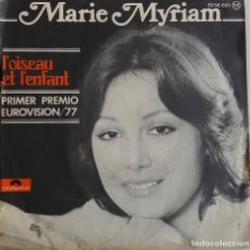 Discos de vinilo: MARIE MYRIAM, L'OISEAU ET L'ENFANT. CANCIÓN GANADORA DEL PRIMER PREMIO EUROVISIÓN 77. SINGLE ESPAÑA. Lote 78054353