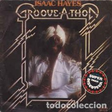 Discos de vinilo: ISAAC HAYES - GROOVE-A-THON (SINGLE) . Lote 78067753