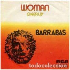 Discos de vinil: BARRABAS - WOMAN / CHEER UP (SINGLE) . Lote 78068037