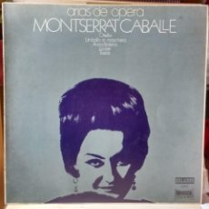 Discos de vinilo: MONTSERRAT CABALLÉ , ARIAS DE OPERA . UNIVERSAL.1972. Lote 78073601