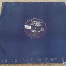 Discos de vinilo: MARYLAND - THIS IS THE NIGHT BABY. Lote 78078957