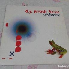Discos de vinilo: D.J. FRANK TRAX ALCHEMY DISCO VINILO MAXISINGLE. Lote 78084817
