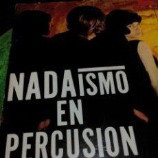 Discos de vinilo: RA. LP,DISCO VINILO ,NADAISMO EN PERCUSIÓN,. Lote 78087293