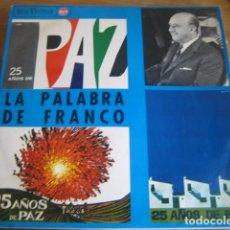 Discos de vinilo: 25 AÑOS DE PAZ - LA PALABRA DE FRANCO - SUPER RARO LP RCA 1964. Lote 78102329